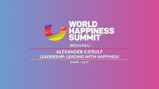 Alexander Kjerulf – Leadership: Leading with Happiness