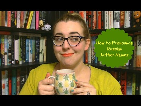 How to Pronounce 15 Well-Known Russian Author Names