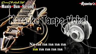 Karaoke Erwin G ft Andi Rif   Manis Dan Sayang