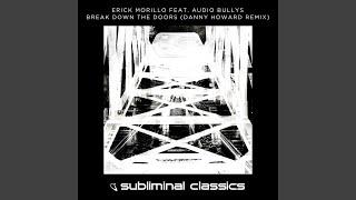 Break Down The Doors (Danny Howard Extended Remix)