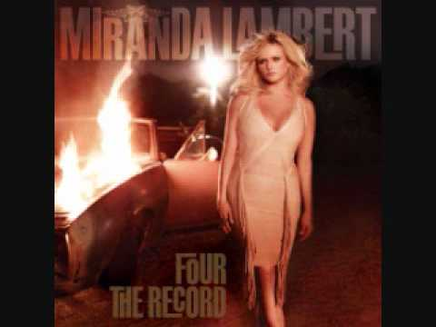 Look At Miss Ohio - Miranda Lambert. (Four The Record)