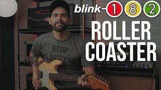 Blink-182 - Roller Coaster (Guitar Cover)