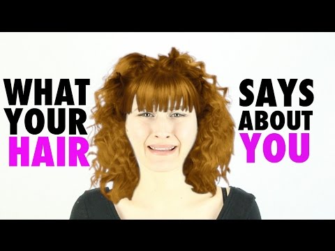 What YOUR hair says about you