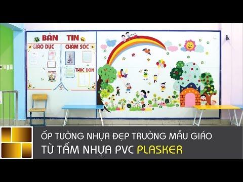 Ốp tường nhựa đẹp trường mẫu giáo | Tấm nhựa ốp tường Plasker