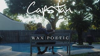 Capstan - Wax Poetic [Official Music Video]