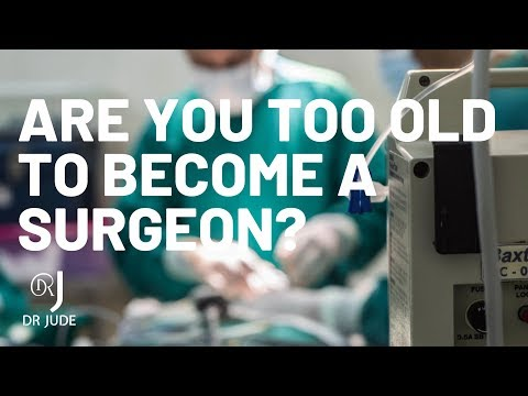Are you too old to become a Surgeon? Mp3