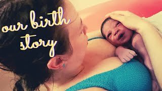 Our Birth Story