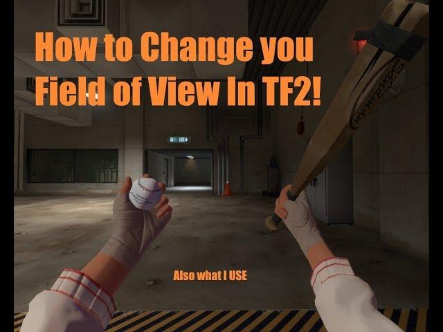 TF2 FOV changed