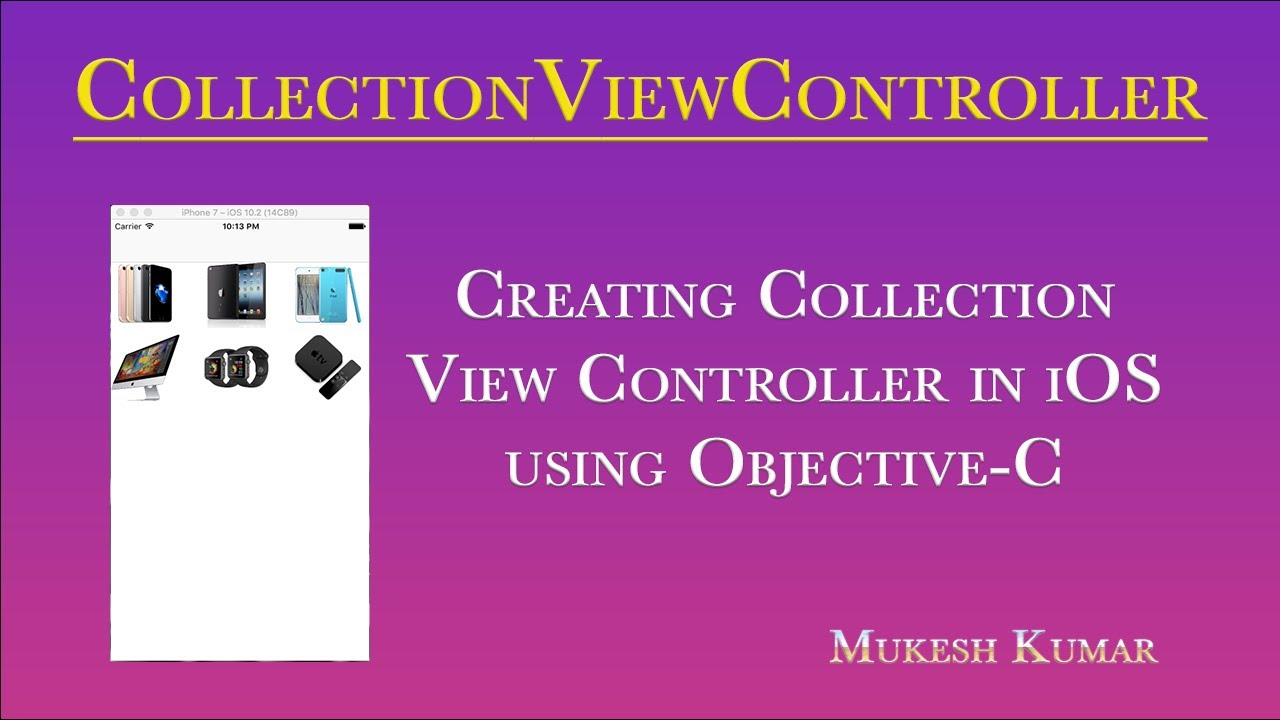 How to create Collection View Controller in iOS using Objective-C ?