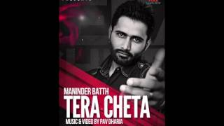 Best Punjabi Sad song - Tera Cheta by Maninder Batth (Dhol Mix)