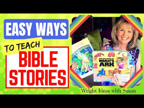 EASIEST WAY TO TEACH A BIBLE STORY TO CHILDREN Children
