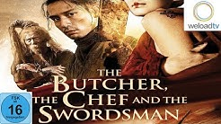 The Butcher the chef and the swordsman [HD] (Martial-Arts ganzer Film in voller länge Deutsch)