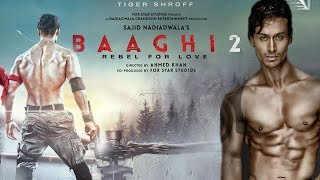 "#Baaghi 2 -  Bollywood has finally discovered ""Indian Rambo"" 