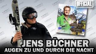 JENS BÜCHNER - AUGEN ZU UND DURCH DIE NACHT [OFFICIAL]