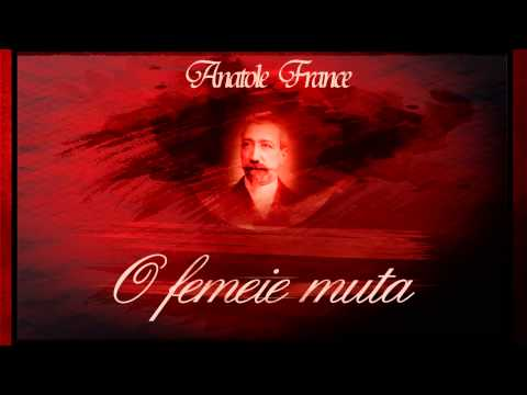 O femeie muta - Anatole France