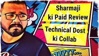 Sharmaji Technical की Paid Review  Technical Dost के साथ Collab। Sunday TJM #5