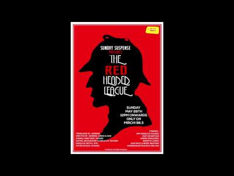 Sunday Suspense | Sherlock Holmes | The Red Headed League | Mirchi 98.3 | May 2017
