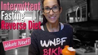 Reverse Diet Intermitting Fasting Plans Post Bikini Show