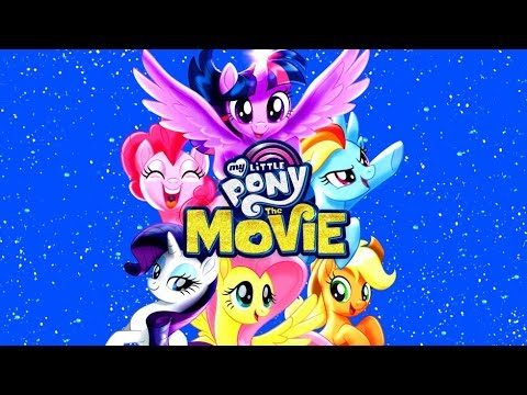 Download My Little Pony: The Movie - Official Trailer