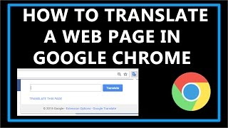 How To Translate a Web Page In Google Chrome?