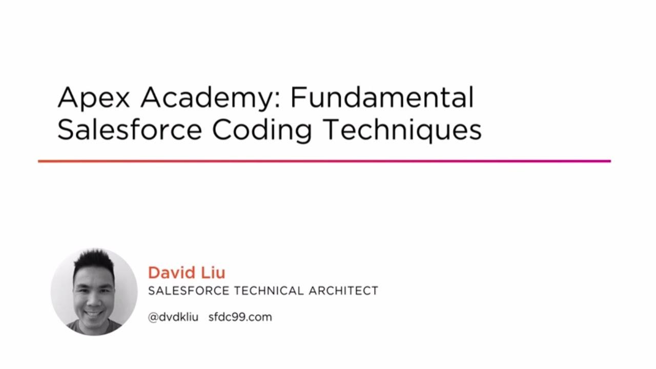 Course Preview: Apex Academy: Fundamental Salesforce Coding Techniques