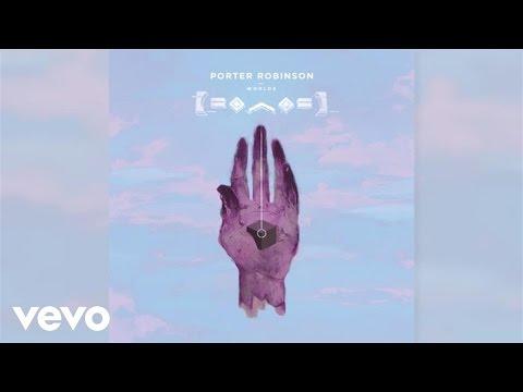 Porter Robinson - Polygon Dust ft. Lemaitre (Audio) ft. Lemaitre