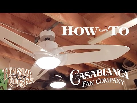 How To Install A Ceiling Fan | Casablanca/Homestead Star/Starlet