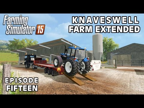 Let's Play Farming Simulator 2015   Knaveswell Farm Extended   Episode 15
