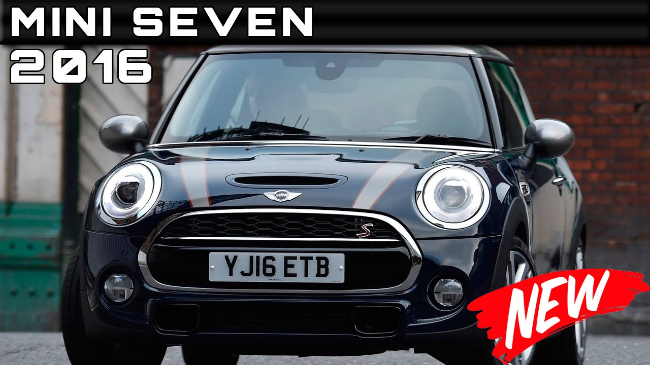 new mini car release date2016 Mini Seven Review Rendered Price Specs Release Date  YouTube