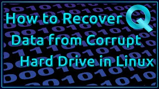 How to Recover Dąta from Corrupt Harddrive in Linux
