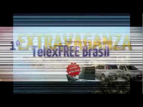 1º EXTRAVAGANZA TelexFREE Brasil - Ganhe Dinheiro Fazendo Anuncios Na Internet!!!
