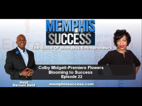 Memphis Success- EP 22 Colby Midgett - Business Is Blooming