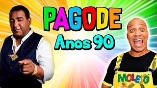 PLAYLIST PAGODE ANOS 90 (PESADONA)