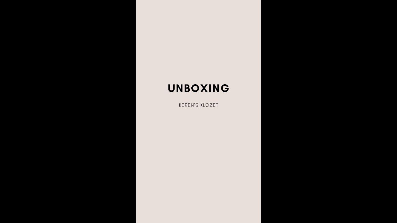 UNBOXING | KEREN'S KLOZET