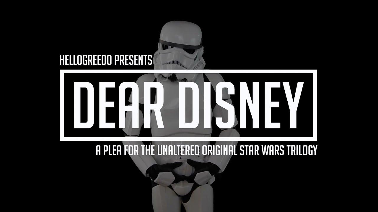 Dear Disney - A Plea for the Unaltered Original Star Wars Trilogy