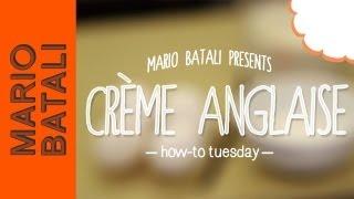 Mario Batali's How-to Tuesday: Crème Anglaise