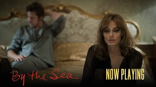 By The Sea - Now Playing In Select Theaters (TV Spot 5) (HD)