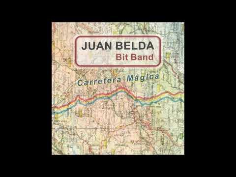 Juan Belda & The Bit Band - Carretera Mágica  (edit)