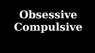 """Obsessive Compulsive"" Creepypasta By CreepyCarbs"