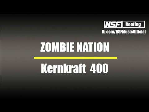 Zombie Nation  Kernkraft 400 NSF Bootleg