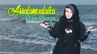 Download lagu Assalamualaika Assalamualaika Ya Rasulullah Assalamu Alayka Rina Pusza MP3