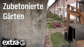 Realer Irrsinn: Zubetonierte Vorgärten
