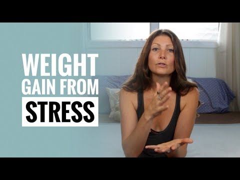 Gaining Weight From Stress? ⇢ HOW TO STOP IT