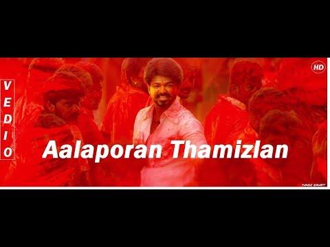 Aalaporan tamilan video songHD | Vijay|Atlee|A R Rahman