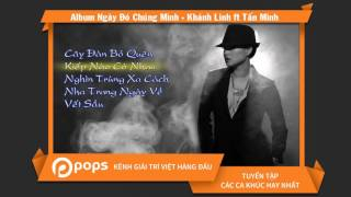 Album Ngày Đó Chúng Mình - Khánh Linh ft Tấn Minh