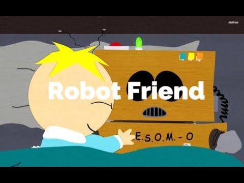 Robot Friend-South Park (Lyrics)