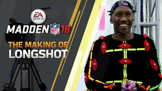 The Making of Longshot in Madden NFL 18
