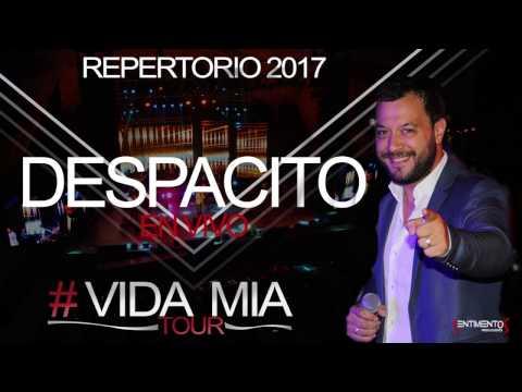 Lucas Sugo - Despacito (en vivo-repertorio 2017)