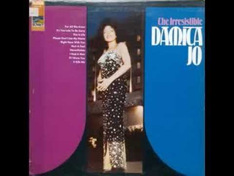 Damita Jo - It's too late to be sorry