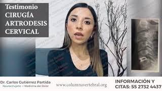 Testimonio de cirugía de mínima invasión artrodesis cervical.